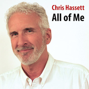 Chris Hassett All of Me CD